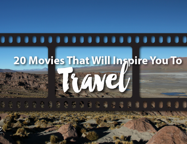 20 Movies That Will Inspire You To Travel