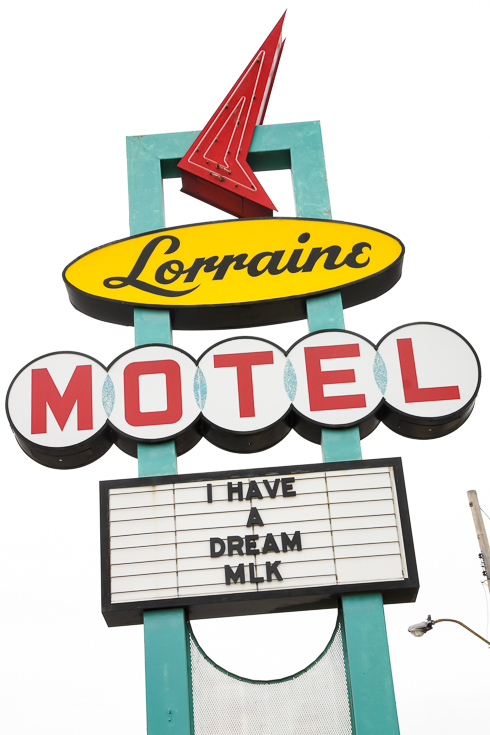 """Midcentury sign in front of the Lorraine Motel with """"I Have a Dream - MLK"""" on letterboard"""