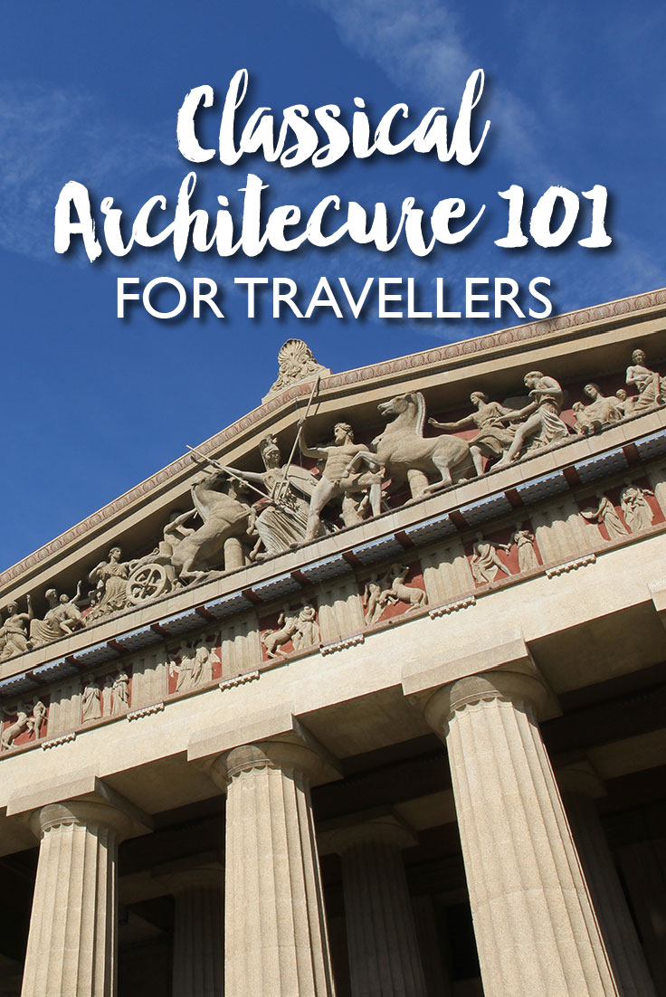 Classical Architecture 101 For Travellers Series