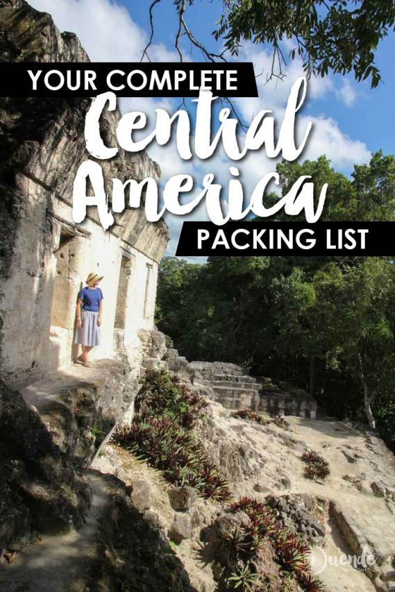 """Image of women in blue shirt looking out over archaeological site with text overlay """"Your Complete Central America Packing List"""""""