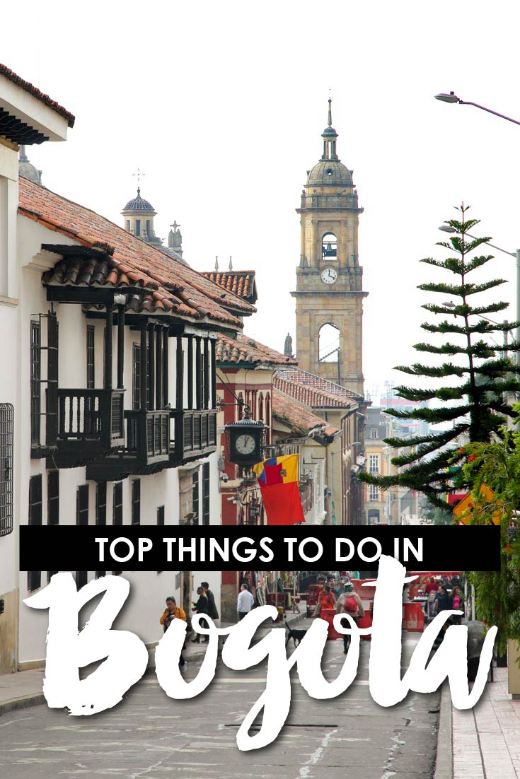 "Image of colonial streetscape with text overlay reading ""top things to do in Bogota"""
