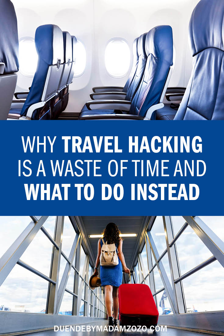 "Images of inside of plane and women on airbridge with red suitcase with text ""Why travel hacking is a waste of time and what to do instead"""