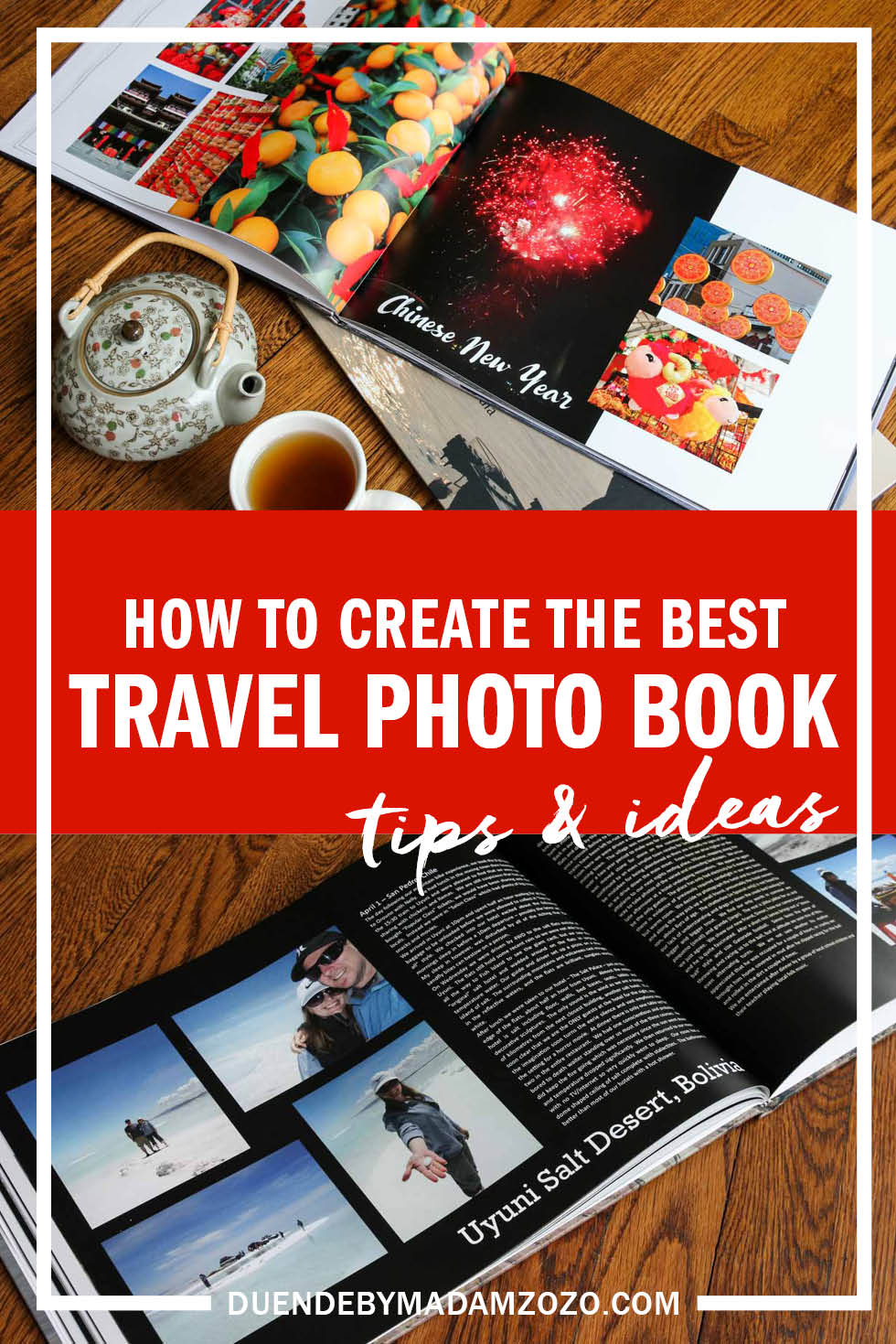 Tips Ideas For Creating Your Best Travel Photo Book