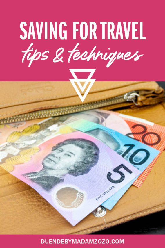 """Image of Australian bank notes in a wallet with text overlay reading """"Saving for travel - tips and techniques"""""""